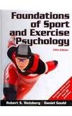 Foundations of Sport and Exercise Psychology [With Access Code]