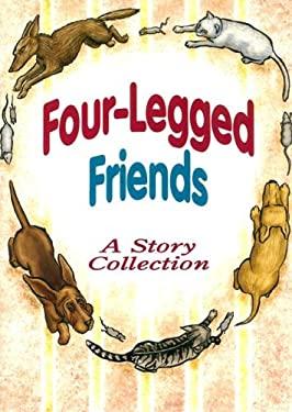 Four legged friends by melissa webb june epstein gail saunders smith