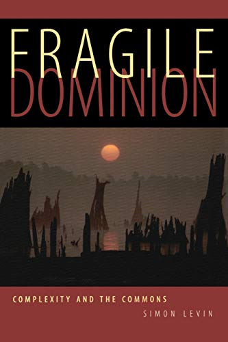 Fragile Dominion: Complexity and the Commons 9780738203195