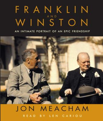 Franklin and Winston: An Intimate Portrait of an Epic Friendship 9780739306772