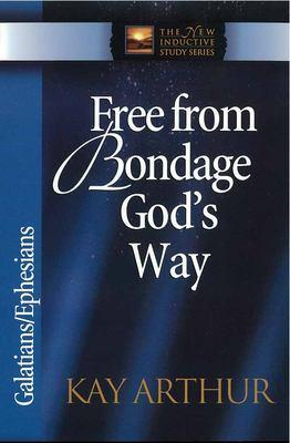 Free from Bondage God's Way: Galatians/Ephesians 9780736908009