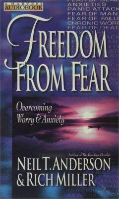 Freedom from Fear: Overcoming Worry & Anxiety 9780736900997