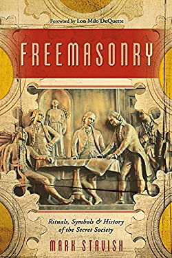 Freemasonry: Rituals, Symbols & History of the Secret Society 9780738711485