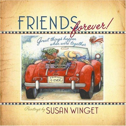 Friends Forever: Great Things Happen When We're Together 9780736917964