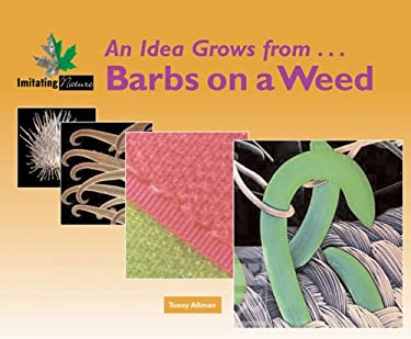 From Barbs on a Weed to Velcro 9780737731187