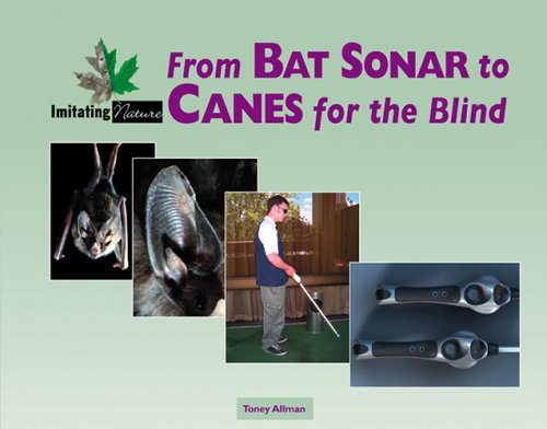 From Bat Sonar to Canes for the Blind 9780737731910