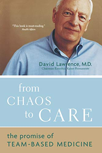 From Chaos to Care: The Promise of Team-Based Medicine 9780738208596