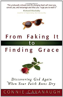 From Faking It to Finding Grace 9780736915281