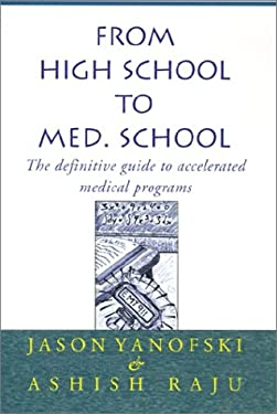 From High School to Med. School 9780738818603