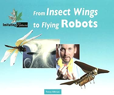 From Insect Wings to Flying Robots 9780737734881