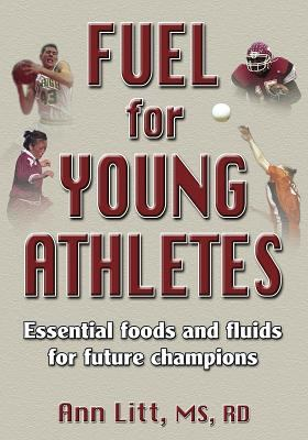 Fuel for Young Athletes 9780736046527