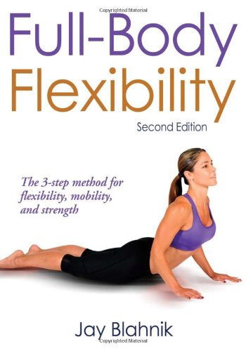 Full-Body Flexibility - 2nd Edition 9780736090360