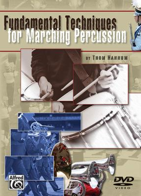 Fundamental Techniques for Marching Percussion: DVD 9780739044926
