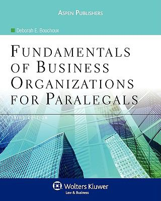 Fundamentals of Business Organizations for Paralegals, Third Edition 9780735579125