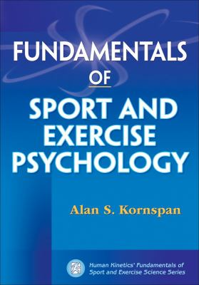 Fundamentals of Sport and Exercise Psychology 9780736074476