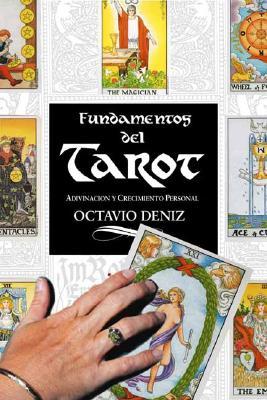 Fundamentos del Tarot: Adivinacion y Crecimiento Personal 9780738700618