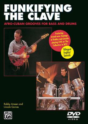 Funkifying the Clave: Afro-Cuban Grooves for Bass and Drums, DVD 9780739047477
