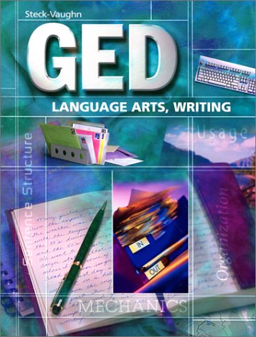 Steck-Vaughn GED: Student Edition Language Arts, Writing 9780739828311