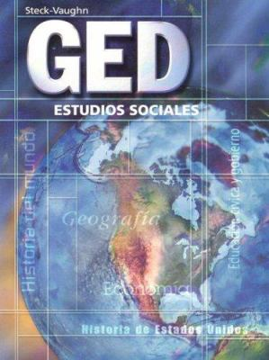 Steck-Vaughn GED Spanish: Student Edition Social Studies 9780739869130