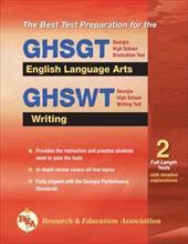 GHSGT & GHSWT English Language Arts and Writing: Georgia High School Graduation Test