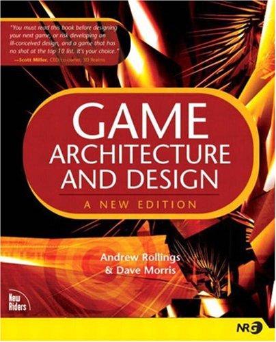 Game Architecture and Design 9780735713635