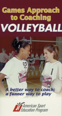 Games Approach to Coaching Volleyball Video - Ntsc