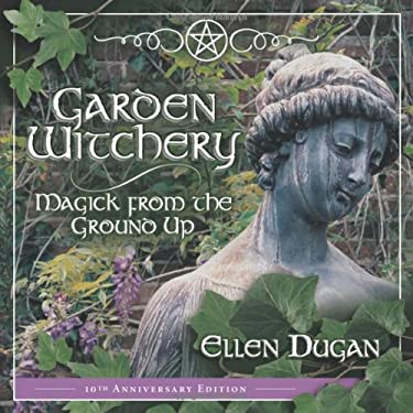 Garden Witchery 9780738703183
