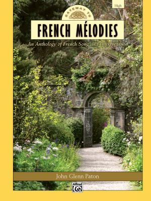Gateway to French M Lodies: High Voice, Book & CD 9780739074121