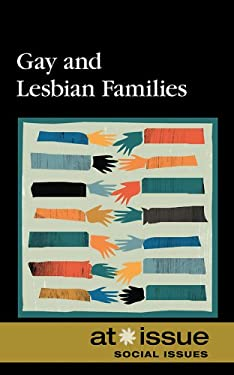 Gay and Lesbian Families 9780737743029