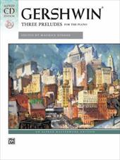 George Gershwin: Three Preludes for the Piano [With CD (Audio)]