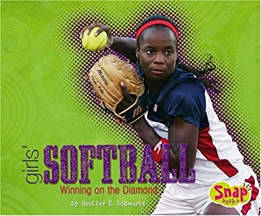 Girls' Softball: Winning on the Diamond 9780736868242