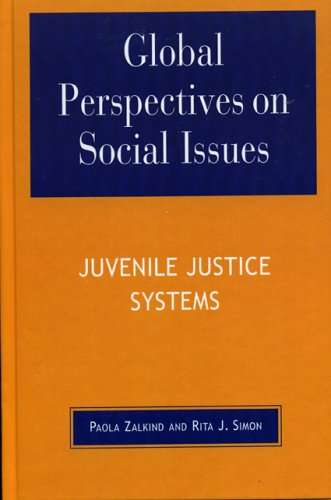 Global Perspectives on Social Issues: Juvenile Justice Systems 9780739107300