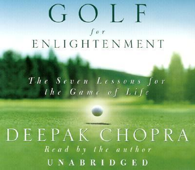 Golf for Enlightenment: The Seven Lessons for the Game of Life 9780739302439