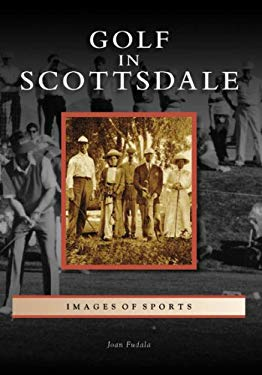 Golf in Scottsdale 9780738556321