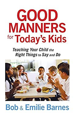 Good Manners for Today's Kids 9780736928113
