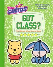 Got Class?: The Ultimate School Survival Guide [With Iron-On Patch; Calling Cards and Locker Magnets] 2673119