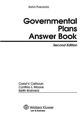Governmental Plans Answer Book, Second Edition 9780735560178