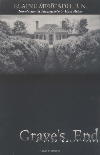 Grave's End: A True Ghost Story 9780738700038