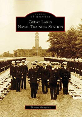 Great Lakes Naval Training Station 9780738551937