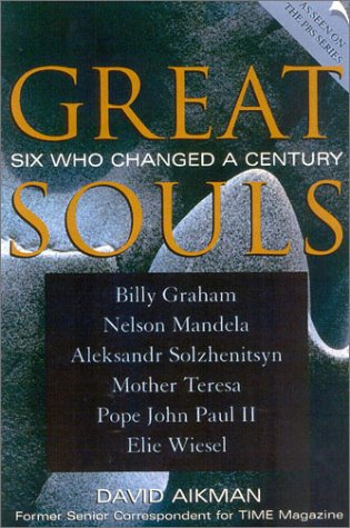 Great Souls: Six Who Changed a Century 9780739104385