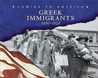 Greek Immigrants: 1890-1920 9780736812061