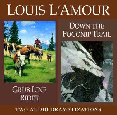 Grub Line Rider / Down Pogonip Trail 9780739308462
