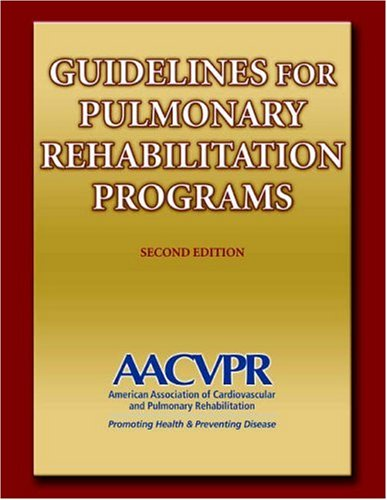 Guidelines for Pulmonary Rehabilitation Programs - 3rd Edition 9780736055734