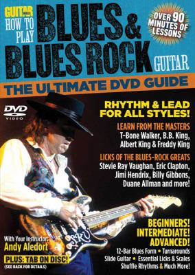 Guitar World -- How to Play Blues & Blues Rock Guitar: The Ultimate DVD Guide, DVD 9780739059043