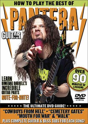 Guitar World: How to Play the Best of Pantera: The Ultimate DVD Guide 9780739064535