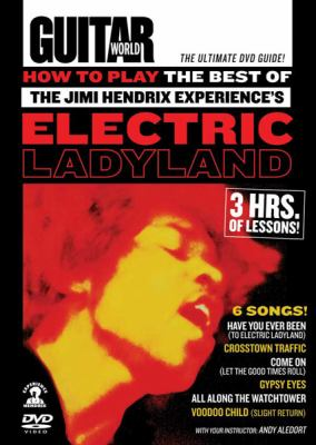 How to Play the Best of the Jimi Hendrix Experience's Electric Ladyland 9780739059128