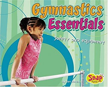 Gymnastics Essentials: Safety and Equipment 9780736864688