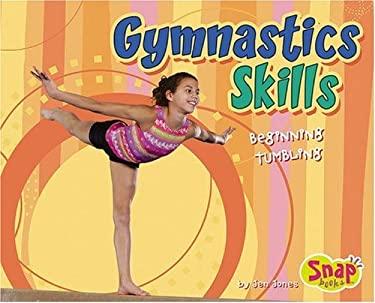 Gymnastics Skills: Beginning Tumbling 9780736864701