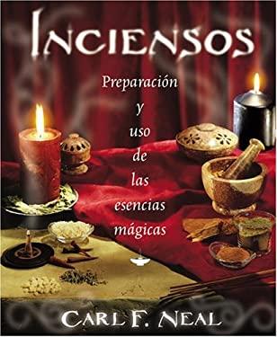 Haciendo Inciensos: Preparacion y uso de las Esencias Magicas = Incense 9780738706559