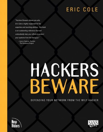 Hackers Beware: The Ultimate Guide to Network Security 9780735710092